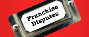 Franchise-Disputes